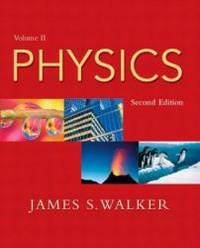 Physics, Vol. 2, Second Edition by James S. Walker - Paperback - 2003-07-02 - from Books Express and Biblio.com