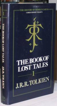 The Book of Lost Tales, Part One The History of Middle-Earth, Vol. 1)
