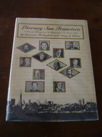 image of Literary San Francisco: A Pictorial History from Its Beginnings to the Present Day