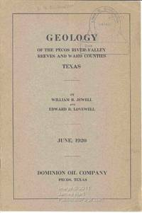 Geology of the Pecos River Valley Reeves and Ward Counties Texas