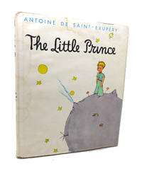 THE LITTLE PRINCE by Antoine De Saint-Exupéry - Hardcover - Later Printing - N.D. - from Rare Book Cellar (SKU: 133100)
