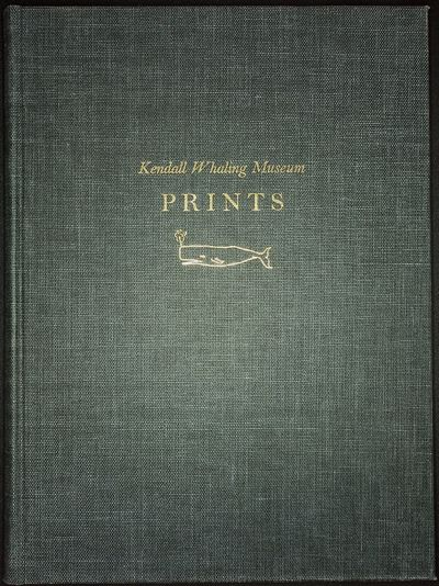 Sharon, MA: Kendall Whaling Museum, 1969. First Edition. Quarto (28cm). Blue cloth-covered boards, t...