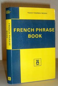 The Teach Yourself French Phrase Book