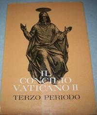 Il Concilio Vaticano II Cronache del Concilio Vaticano II: Terzo Periodo 1964-1965 Volume IV