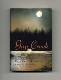 image of Gap Creek  - 1st Edition/1st Printing