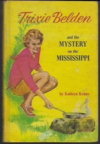 TRIXIE BELDEN AND THE MYSTERY ON THE MISSISSIPPI