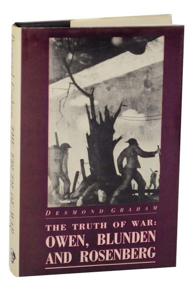Manchester: Carcanet Press, 1984. First edition. Hardcover. A critical look at the war poetry of Wil...