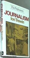 Journalism (The Professions)