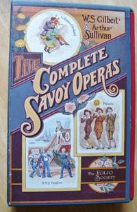 The Complete Savoy Operas : Volume I + II. (2 books in slipcase)