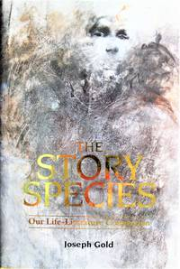 image of The Story Species. Our Life-Literature Connection