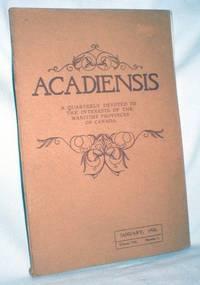 Acadiensis, A Quarterly (etc.)  Vol. VIII, Number 1, January, 1908