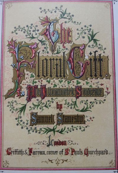 STANSBY, Samuel. THE FLORAL GIFT. London: Griffith and Farran, (1863). 8vo. Beveled, full red morocc...