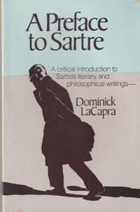 image of A Preface to Sartre: A critical introduction to Sartre's literary and philosophical writings