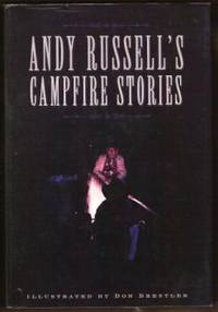 ANDY RUSSELL'S CAMPFIRE STORIES by  Andy Russell - First Edition - 1998 - from Ravenswood Books and Biblio.co.uk