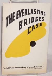 The everlasting Bridges case