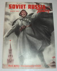 image of SOVIET RUSSIA TODAY. March 1943. (Vol. 11, No. 11). Red Army Anniversary Issue. (Cover title).
