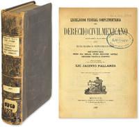 Legislacion Federal Complementaria del Derecho Civil Mexicano..