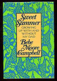 Sweet Summer: Growing Up With and Without My Dad