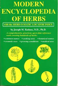 Modern Encyclopedia of Herbs, With the Herb-O-Matic Locator Index