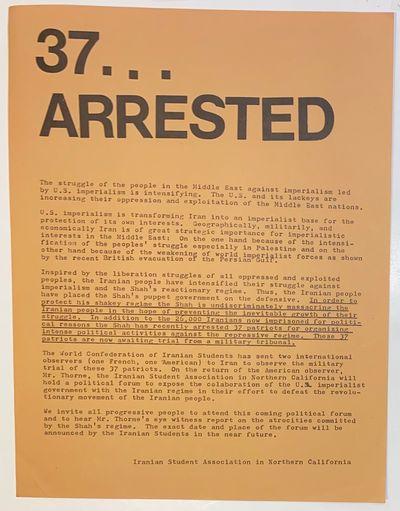 n.p.: Iranian Student Association in Northern California, . 8.5x11 inch handbill, very good. Issued ...