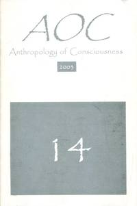 Anthropology of Consciousness [14(2)] 2003