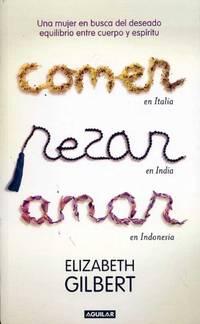 Comer  Rezar  Amar Spanish Edition