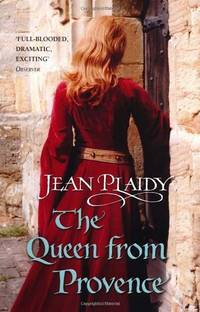 image of The Queen From Provence: (Plantagenet Saga)