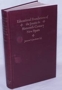 image of Educational Foundations of the Jesuits in Sixteenth-Century New Spain