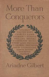 More Than Conquerors by  Ariadne Gilbert - First Edition - 1914 - from Kayleighbug Books and Biblio.com