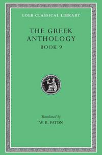 Greek Anthology: v. 3 by W. R. Paton