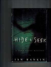 Hide & Seek by  Ian Rankin - First American Edition - 1994 - from Dale Steffey Books (SKU: 000029)