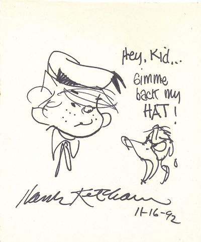 Ketcham has drawn pen and ink sketch of Donald Duck saying to Dennis the Menace,