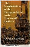 image of The Secularization of the European Mind in the Nineteenth Century (Gifford Lecture)