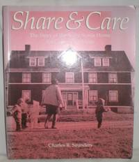 Share and Care; The Story of the Nova Scotia Home for Colored Children