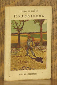 PINACOTHECA by Libero de Libero - Paperback - 1943 - from Andre Strong Bookseller and Biblio.com