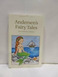 Andersen's Fairy Tales (Wordsworth Children's Classics) (Wordsworth Classics) by Hans Christian Andersen - Paperback - 1998 - from Fleur Fine Books (SKU: 9781853261008-01)