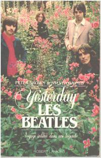 image of Yesterday  les Beatles : Voyage intime dans une légende