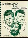Dramatizations from World History