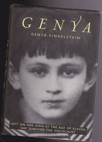 Genya:  Left on Her Own at the Age of Eleven, She Survived the Holocaust