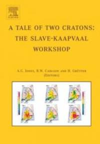 A Tale of Two Cratons: The Slave-Kaapvaal Workshop