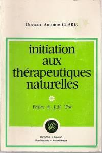 Initiation aux thérapeutiques naturelles