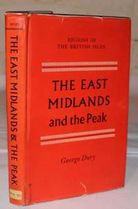 The East Midlands And The Peak