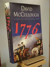 1776 by David McCullough - 2005