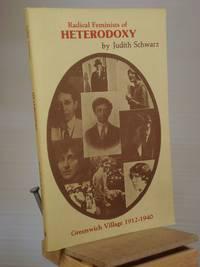 Radical Feminists of Heterodoxy: Greenwich Village 1912-1940