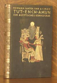 TUT-ENCH-AMUN EIN AGYPTISCHES KONIGSGRAB