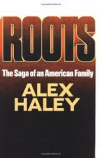 Roots by Alex Haley - Hardcover - 1976-09-03 - from Books Express (SKU: 0385037872n)