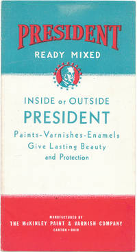 President Ready Mixed Inside or Outside President Paints -Varnishes -  Enamels Give Lasting Beauty and Protection Paint Color Chart