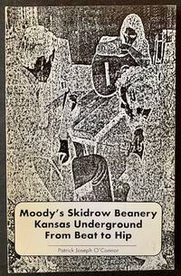 Moody's Skidrow Beanery Kansas Underground from Beat to Hip