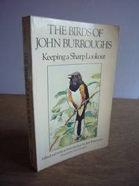 image of The Birds of John Burroughs: Keeping a Sharp Lookout