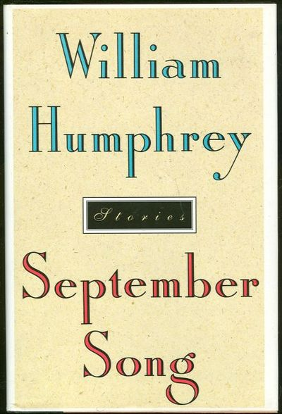 SEPTEMBER SONG Stories, Humphrey, William